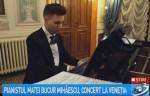 Antena 3: Matei Bucur Mihăescu, concert la Veneția