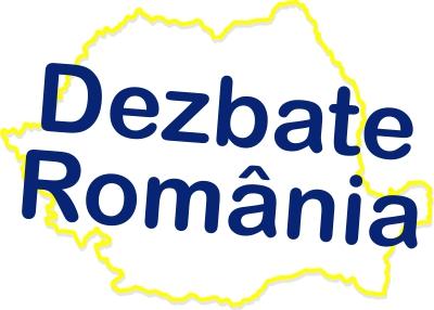 dezbate romania